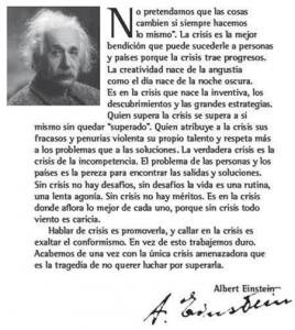 Albert Einstein: «No pretendamos que las cosas cambien si siempre hacemos lo mismo»